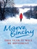 BINCHY, MAEVE : This Year Will Be Different / Orion, 2008