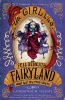 VALENTE, CATHERYNNE M. : The Girl Who Fell Beneath Fairyland and Led the Revels There / Much-in-Little, 2014