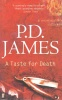 JAMES, P. D. : A Taste for Death / Faber, 2008