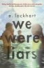 LOCKHART, E. : We Were Liars / Hot Key Books, 2014