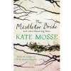 MOSSE, KATE : The Mistletoe Bride and Other Haunting Tales / Orion, 2014