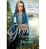 GROVES, ANNIE : Christmas on the Mersey / Harper, 2014