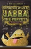 ANGLEBERGER, TOM : Surprise Attack of Jabba the Puppett / Abrams, 2013