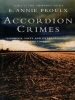 PROULX, ANNIE : Accordion Crimes / Fourth Estate, 2009