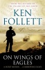 FOLLETT, KEN : On Wings of Eagles / Pan, 2014