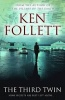 FOLLETT, KEN : The Third Twin / Pan, 2014