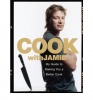 OLIVER, JAMIE : Cook with Jamie: My Guide to Make You a Better Cook / Penguin, 2009
