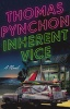 PYNCHON, THOMAS : Inherent Vice / Vintage, 2010