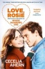 AHERN, CECELIA : Love, Rosie (Where Rainbows End) / Harper, 2014