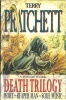 PRATCHETT, TERRY : Death Trilogy – Mort; Reaper Man; Soul Music / Gollanz, 1994