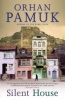 PAMUK, ORHAN : Silent House / Faber & Faber, 2013