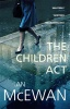 MCEWAN, IAN : The Children Act / Vintage, 2015