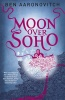 AARONOVITCH, BEN : Moon Over Soho / Gollancz, 2011