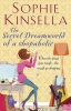 KINSELLA, SOPHIE : The Secret Dreamworld Of A Shopaholic / Black Swan, 2012