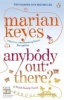 KEYES, MARIAN : Anybody Out There / Penguin, 2012