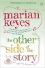 KEYES, MARIAN : The Other Side of the Story / Penguin, 2012