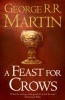 MARTIN, GEORGE R. R. : A Feast for Crows / HarperCollins, 2009