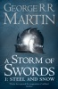 MARTIN, GEORGE R. R. : A Storm of Swords 1 - Steel and Snow / HarperCollins, 2008