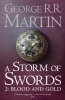 MARTIN, GEORGE R. R. : A Storm of Swords 2 - Blood and Gold / HarperCollins, 2008