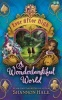 HALE, SHANNON : A Wonderlandiful World / Little, Brown Books for Young Readers, 2015