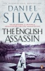 SILVA, DANIEL : The English Assassin / Penguin, 2009
