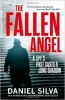 SILVA, DANIEL : The Fallen Angel / Harper, 2013