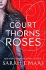 MAAS, SARAH J. : A Court of Thorns and Roses / Bloomsbury Childrens, 2015