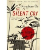 OE, KENZABURO : The Silent Cry / Serpent's Tail, 2011