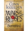 IGGULDEN, CONN : Wars of the Roses: Stormbird / Penguin, 2014
