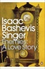 SINGER, ISAAC BASHEVIS : Enemies: A Love Story / Penguin, 2012