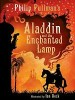 PULLMAN, PHILIP : Aladdin and the Enchanted Lamp / Scholastic, 2013
