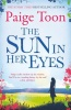 TOON, PAIGE : The Sun in Her Eyes / Simon & Schuster, 2015
