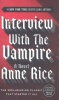 RICE, ANNE : Interview With the Vampire / Ballantine, 2009