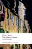 JAMES, HENRY : The Aspern Papers and Other Stories  / Oxford Paperbacks, 2013
