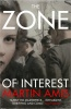 AMIS, MARTIN : The Zone of Interest / Vintage, 2015