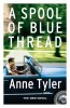 TYLER, ANNE : A Spool of Blue Thread / Vintage, 2015