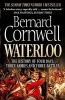 CORNWELL, BERNARD : Waterloo: The History of Four Days, Three Armies and Three Battles / William Collins, 2015