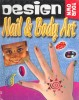Design Your Own Nail & Body Art / Top That, 2002