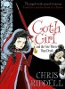 RIDDELL, CHRIS : Goth Girl and the Fete Worse Than Death / Macmillan Children's Books, 2014