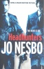 NESBO, JO  : Headhunters / Harvill Secker, 2011