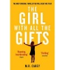 CAREY, M. R. : The Girl With All The Gifts / Orbit, 2014