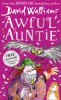 WALLIAMS, DAVID : Awful Auntie / HarperCollins, 2016