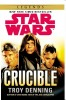 DENNING, TROY : Star Wars: Crucible / Arrow, 2014
