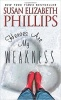 PHILLIPS, SUSAN ELIZABETH : Heroes Are My Weakness / Avon, 2015