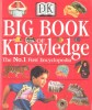 Big Book of Knowledge / DK, 1999