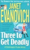 EVANOVICH, JANET : Three to Get Deadly  / Penguin, 1997
