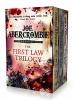 ABERCROMBIE, JOE : The First Law Trilogy Boxed Set: The Blade Itself, Before They Are Hanged, Last Argument of Kings / Gollancz, 2015