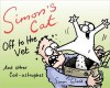 TOFIELD, SIMON : Simon's Cat: Off to the Vet . . . and Other Cat-astrophes / Canongate Books, 2015