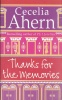 AHERN, CECELIA : Thanks for the Memories / HarperCollins, 2008