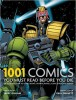 GRAVETT, PAUL : 1001 Comics You Must Read Before You Die / Cassell, 2011